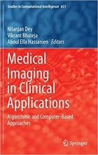Book Medical Imaging in Clinical Applications: Algorithmic and Computer-Based Approaches (Studies in Computational Intelligence) free