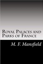 Book Royal Palaces and Parks of France free