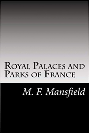 Download Royal Palaces and Parks of France free book as pdf format