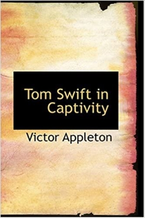 Download Tom Swift in Captivity free book as epub format