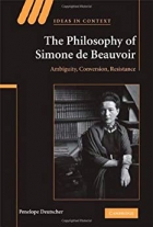 Book The Philosophy of Simone de Beauvoir: Ambiguity, Conversion, Resistance free