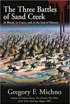 Book The Three Battles of Sand Creek: In Blood, in Court, and as the End of History free