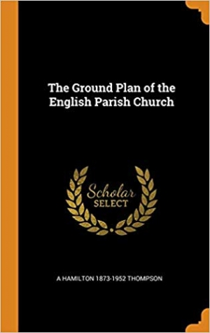 Download The Ground Plan of the English Parish Church free book as pdf format