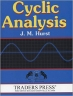 Book Cyclic Analysis: A Dynamic Approach to Technical Analysis free