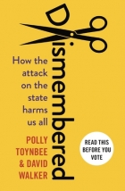 Book Dismembered: How the Attack on the State Harms Us All free