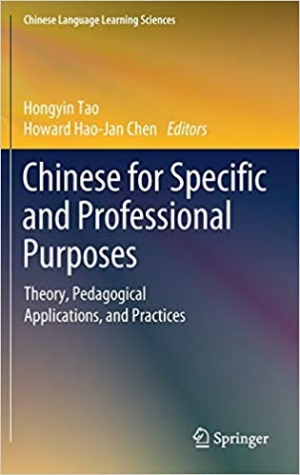 Download Chinese for Specific and Professional Purposes: Theory, Pedagogical Applications, and Practices free book as pdf format