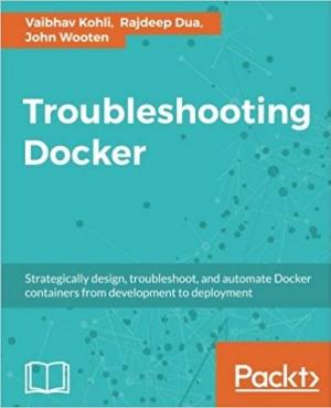 Download Troubleshooting Docker free book as pdf format