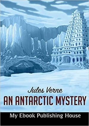 Download An Antarctic Mystery free book as epub format