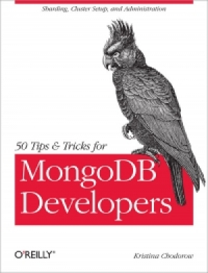 Download 50 Tips and Tricks for MongoDB Developers free book as pdf format