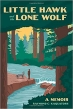 Book Little Hawk and the Lone Wolf: A Memoir free