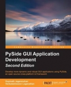 Pyside GUI Application Development, Second Edition