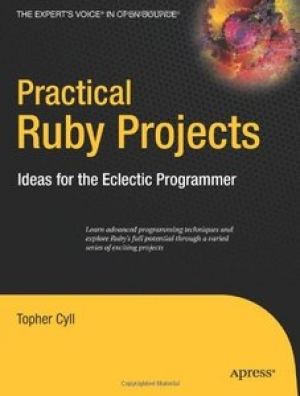 Download Practical Ruby Projects: Ideas for the Eclectic Programmer free book as pdf format