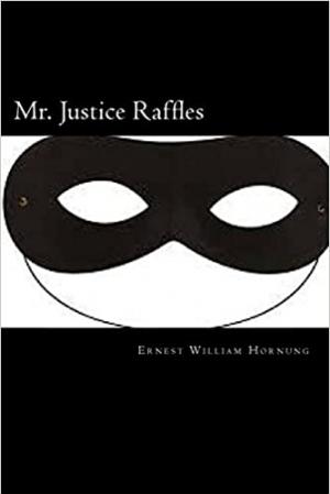 Download Mr. Justice Raffles free book as epub format