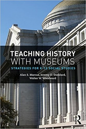 Download Teaching History with Museums: Strategies for K-12 Social Studies free book as pdf format