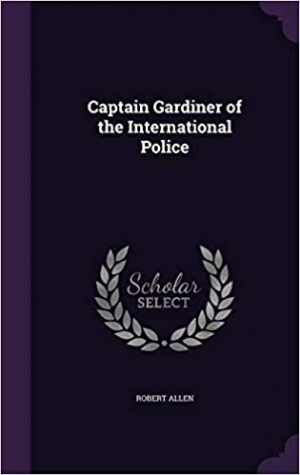 Download Captain Gardiner of the International Police free book as epub format