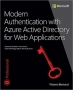Book Modern Authentication with Azure Active Directory for Web Applications free