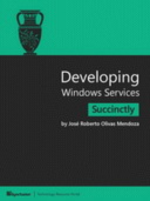 Download Developing Windows Services Succinctly free book as pdf format