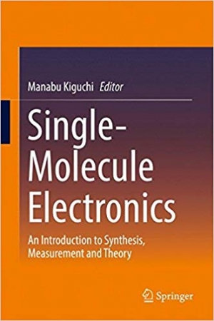 Download Single-Molecule Electronics: An Introduction to Synthesis, Measurement and Theory free book as pdf format