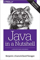 Java in a Nutshell A Desktop Quick Reference, 7th Edition