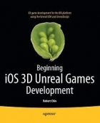 Book Beginning iOS 3D Unreal Games Development free
