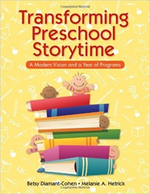 Download Transforming Preschool Storytime: A Modern Vision and a Year of Programs free book as pdf format
