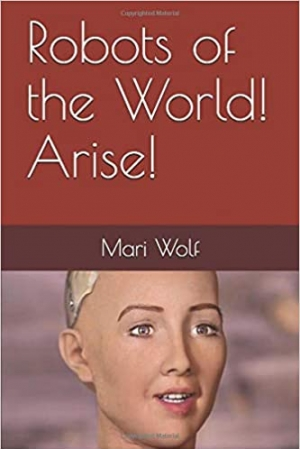 Download Robots of the World! Arise! free book as epub format