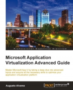 Download Microsoft Application Virtualization Advanced Guide free book as pdf format
