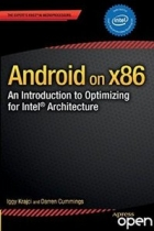 Book Android on x86: An Introduction to Optimizing for Intel® Architecture free