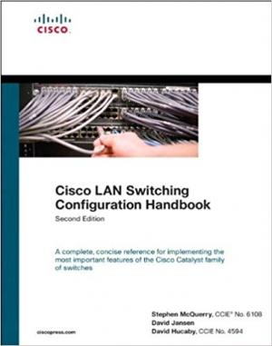 Download Cisco LAN Switching Configuration Handbook free book as pdf format
