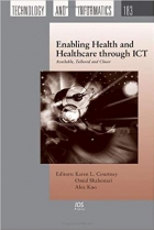 Enabling Health and Healthcare through ICT: Available, Tailored and Closer
