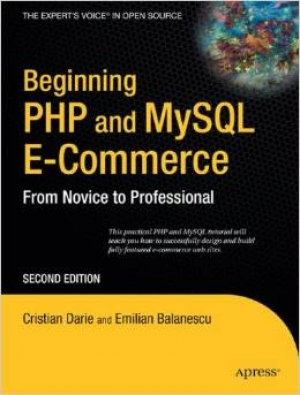 Download Beginning PHP and MySQL E-Commerce, 2nd Edition free book as pdf format