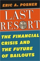 Book Last Resort The Financial Crisis and the Future of Bailouts free