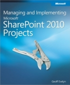 Book Managing and Implementing Microsoft SharePoint 2010 Projects free