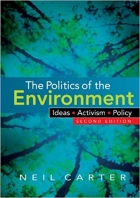 Book The Politics of the Environment: Ideas, Activism, Policy free