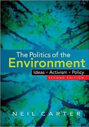 Download The Politics of the Environment: Ideas, Activism, Policy free book as pdf format