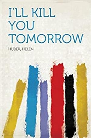 Download I'll Kill You Tomorrow free book as epub format