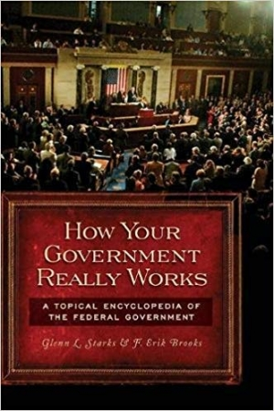 Download How Your Government Really Works: A Topical Encyclopedia of the Federal Government free book as pdf format
