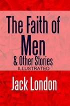 Book The Faith of Men & Other Stories free