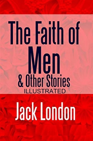 Download The Faith of Men & Other Stories free book as epub format