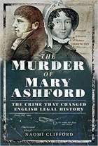 Book The Murder of Mary Ashford: The Crime that Changed English Legal History free