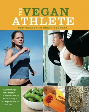 Download The Vegan Athlete: Maximizing Your Health and Fitness While Maintaining a Compassionate Lifestyle free book as pdf format