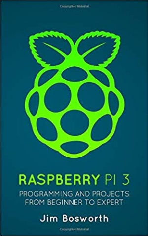 Download Raspberry Pi 3: Programming and Projects from Beginner to Expert free book as epub format