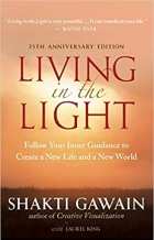 Book Living in the Light: Follow Your Inner Guidance to Create a New Life and a New World free