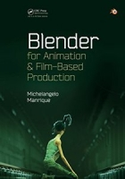 Blender for Animation and Film-Based Production