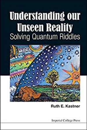 Download Understanding Our Unseen Reality: Solving Quantum Riddles free book as pdf format