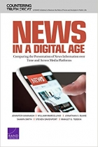 News in a Digital Age: Comparing the Presentation of News Information over Time and Across Media Platforms