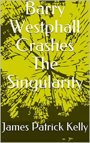 Download Barry Westphall Crashes The Singularity free book as epub format