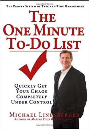 Download The One Minute To-Do List: Quickly Get Your Chaos Completely Under Control free book as pdf format