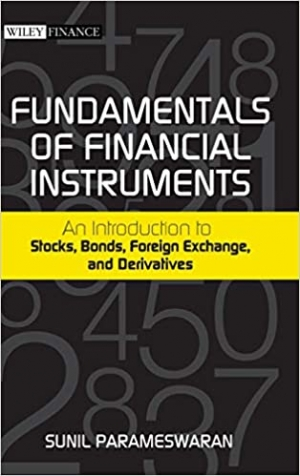 Download Fundamentals of Financial Instruments: An Introduction to Stocks, Bonds, Foreign Exchange, and Derivatives free book as pdf format