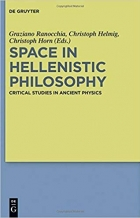 Book Space in Hellenistic Philosophy: Critical Studies in Ancient Physics free